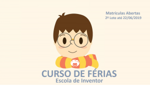 Curso de Férias: Inventando a varinha do Harry Potter!